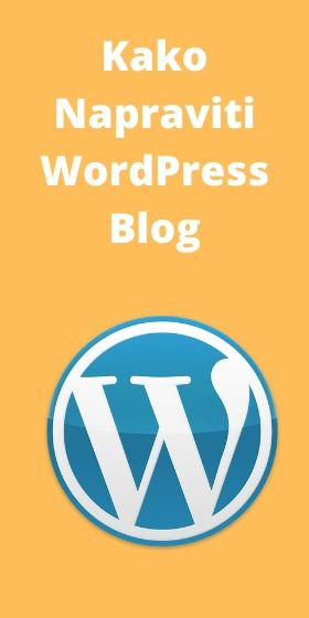 kako napraviti wordpress vodič jednostavan vodič