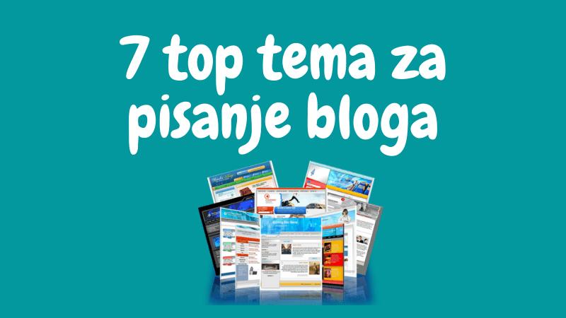 teme za blog o čemu pisati blog, 7 tema za buduću blogere i blogerice
